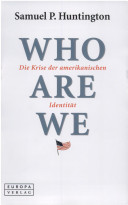 Who are we?: Die Krise der amerikanischen Identität