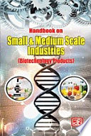 Handbook On Small Medium Scale Industries Biotechnology Products  Book PDF
