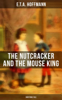 The Nutcracker and the Mouse King  Christmas Tale