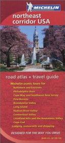 Michelin Northeast Corridor USA Road Atlas   Travel Guide