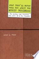 What They ll Never Tell You About the Music Business  Revised and Updated Editio Book