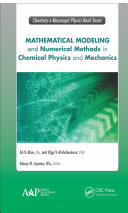 Mathematical Modeling and Numerical Methods in Chemical Physics and Mechanics [Pdf/ePub] eBook