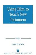 Using Film to Teach New Testament
