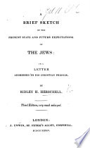 A Brief Sketch of the Present State and Future Expectations of Jews Book