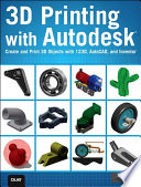 3D Printing with Autodesk Book