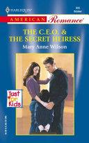 The C.E.O. & the Secret Heiress