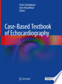 Case Based Textbook of Echocardiography