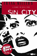 Frank Miller's Sin City Volume 2: A Dame to Kill For 3rd Edition