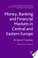 Money  Banking and Financial Markets in Central and Eastern Europe