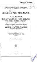 Hearings and Arguments in the Matter of the Application of the Greater Winnipeg Water District for Approval of the Diversion of the Waters of the Lake of the Woods and Shoal Lake for Sanitary and Domestic Purposes Book