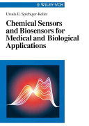 Chemical Sensors And Biosensors For Medical And Biological Applications Book PDF