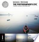 Michael Freeman's the Photographer's Eye