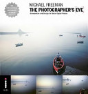 Michael Freeman S The Photographer S Eye Book