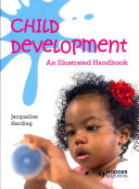 Books - Child Dev:Illustrated Handbook | ISBN 9781444183818