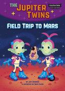 Field Trip to Mars (Book 1) Pdf/ePub eBook