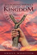 Restoring Israel s Kingdom