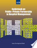 Guidebook On Public Private Partnership In Hospital Management
