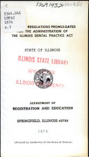 Rules And Regulations Promulgated For The Administration Of The Illinois Dental Practice Act