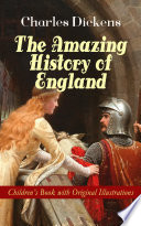 The Amazing History of England   Children s Book with Original Illustrations