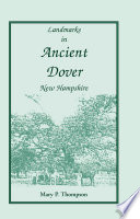 Landmarks in Ancient Dover  New Hampshire