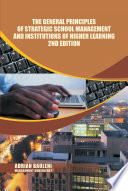 The General Principles of Strategic School Management and Institutions of Higher Learning 2nd Edition