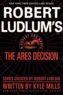 Robert Ludlum s TM  The Ares Decision