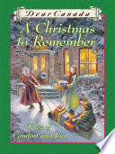 Dear Canada: A Christmas to Remember