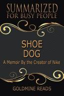 SHOE DOG - Summarized for Busy People Pdf/ePub eBook