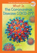 What Is the Coronavirus Disease Covid 19  Book