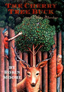 The Cherry Tree Buck, and Other Stories