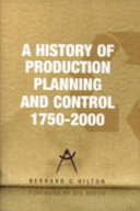 A History of Production Planning and Control, 1750-2000