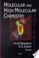 Molecular and High Molecular Chemistry