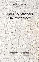 Talks To Teachers On Psychology   Publishing People Series
