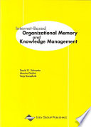 Internet Based Organizational Memory And Knowledge Management Book PDF