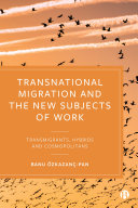 Transnational Migration and the New Subjects of Work Pdf/ePub eBook