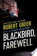Blackbird  Farewell