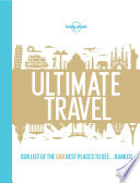 Lonely Planet s Ultimate Travel