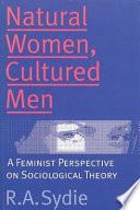 Natural Women  Cultured Men