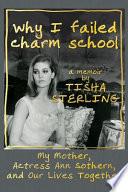 WHY I FAILED CHARM SCHOOL