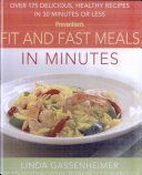 Prevention's Fit and Fast Meals in Minutes