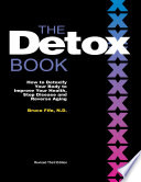 """The Detox Book, 3rd Edition: How to Detoxify Your Body to Improve Your Health, Stop Disease, and Reverse Aging"" by Bruce Fife"