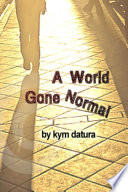 A World Gone Normal Book