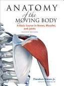 Pdf Anatomy of the Moving Body, Second Edition