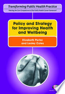 Policy and Strategy for Improving Health and Wellbeing