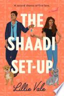 The Shaadi Set Up