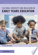 Cultural Diversity and Inclusion in Early Years Education