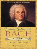 Johann Sebastian Bach: The Learned Musician Pdf/ePub eBook