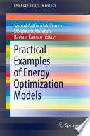 Practical Examples of Energy Optimization Models
