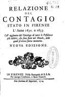 Relazione del contagio stato in Firenze l'anno 1630 e 1633...