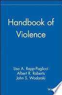 Handbook of Violence Book
